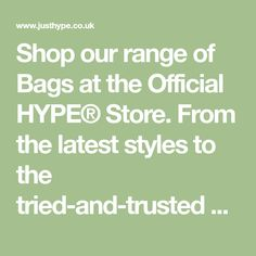 Shop our range of Bags at the Official HYPE® Store. From the latest styles to the tried-and-trusted HYPE® classics, you'll find the one you love. Try Now Buy Later with Klarna. Hassle-free Returns. 15% Student Discount with UniDays. Free Delivery Worldwide available when you shop online at HYPE®.