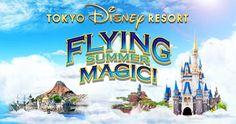 TOKYO Disney RESORT,FLYING SUMMER MAGIC,フライングサマーマジック