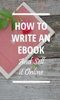 How to write an ebook and sell it