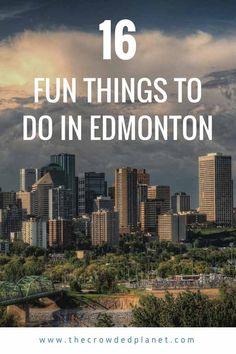 Edmonton Bucket List - 16 fun and adventure things to do in Edmonton, Alberta, home of the Edmonton Oilers! #exploreedmonton #explorealberta | via @crowdedplanet