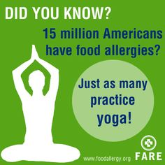 Did you know? 15 million Americans have food allergies? Just as many practice yoga! #foodallergy