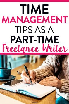 Time management tips to help organize and plan your day as a freelancer or with your side hustle. Get some time management schedules with a weekly schedule to manage your day as a freelance writer. #timemanagement #sidehustle #freelance #workfromhome