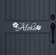 Aloha Vinyl Door Decal Wall Decal 22439  Decal measures approx. 4H x 13.5W    We have many color options to choose from! Please make your