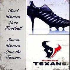 I'm one of those smart women! Love my Texans! Houston Texans Football, Football Love, Football Season, Baseball, This Is Love, Big Love, Bulls On Parade, James Barnes, Smart Women