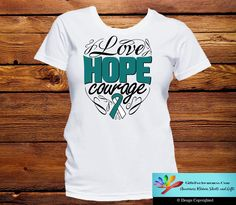 Cervical Cancer Love Hope Courage Shirts