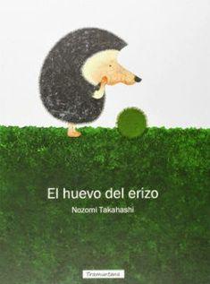 El huevo del erizo, cuentos sobre la perseverancia, el esfuerzo