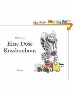 Eine Dose Kussbonbons: Bilderbuch: Amazon.de: Michel Gay, Tobias Scheffel: Bücher