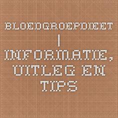 Bloedgroepdieet | Informatie, uitleg en tips