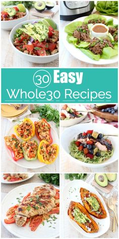 Check out these 30 easy Whole30 recipes that will make it simple to create healthy Whole30 meals, that also taste delicious! Plus, use the handy Whole30 shopping guide to grab everything you need to make these tasty recipes at home! #Whole30 #GlutenFree #Recipes