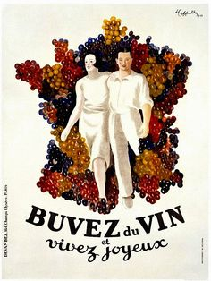 French wine poster features a happy couple walking through bunches of grapes. The poster is mostly white with red, green, blue and purple grapes. Beautiful Vintage Poster Reproduction by Leonetto Cappiello Buvez du Vin et Vivez Joyeux art print.