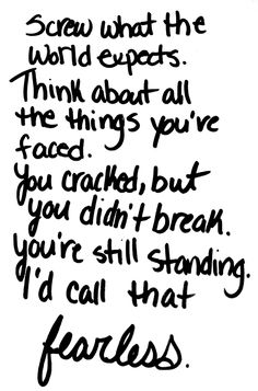 you cracked, but you didn't break #badass #fearless #strong