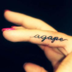 agape- selfless, sacrificial, unconditional love. on my ring finger.