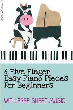 These 6 Five-Finger Piano Pieces for Beginners (with free sheet music!) are the perfect incentive to get young pianists to practice piano. Music lessons #music