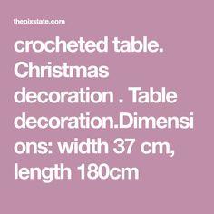 crocheted table. Christmas decoration . Table decoration.Dimensions: width 37 cm, length 180cm