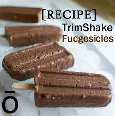 TrimShake Fudgesicles! They are full of protein and add a nutritious punch to your chocolatey sweets. Don't worry though–nobody will ever know they are actually healthy!