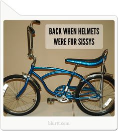 """""""Back when helmets were for sissys"""". If you grew up in the 1970's, this was basically the kid Cadillac. I still want this exact same bike. Feel free to buy it for me. --- jomadado.com"""