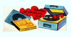 "OLD PHONOGRAPH WITH VINYL RECORDS ""FOR THE RECORD YOUR MINE"" /VTG VALENTINE CARD"