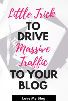 How to Drive Massive Amounts of Traffic to Your Blog