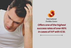 International Fertility Centre Offers one of the highest success rates of over 60% in cases of IVF with ICSI. For information on ICSI-IVF treatment, visit internationalfertilitycentre.com or drop a mail at mail@internationalfertilitycentre.com