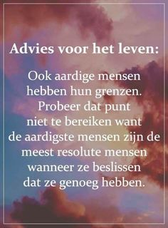 Sun Tutorial and Ideas True Quotes, Words Quotes, Wise Words, True Sayings, Bad Day Quotes, Dutch Quotes, Tutorial, Life Lessons, Inspirational Quotes