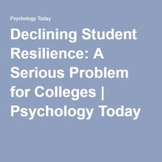 blog freedom learn declining student resilience serious problem colleges