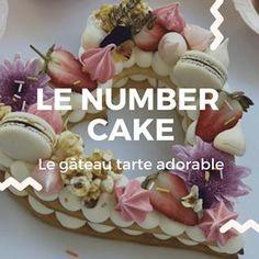 Le Number Cake, tout ce qu'il faut savoir - MyCake