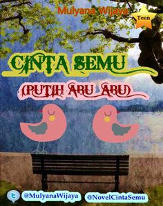 Cinta Semu (Putih Abu-Abu) @Mulyana Wijaya @NovelCintaSemu