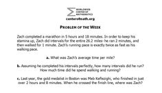 The Center of Math Blog: Problem of the Week. This problem is a Marathon Monday edition or the Boston Marathon Day.