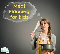 Meal Planning for Kids - Your Modern Family Shopping List Grocery, Kids Meal Plan, Head Start, Modern Family, Kid Friendly Meals, Picky Eaters, Ways To Save, Marry Me, Life Skills