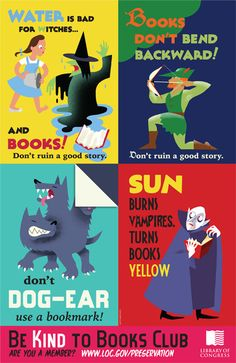Are you a member of the Be Kind to Books Club? Free downloadable posters and bookmarks from the Library of Congress.