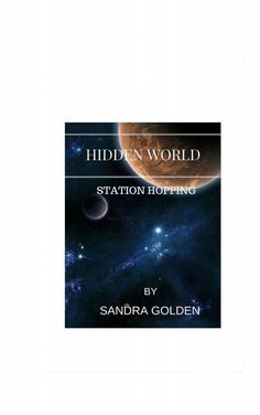 Hidden World  Station Hopping  In part four J.R and Helaina make visits to two of the hidden Station belonging to their people and learn more about their people. They also face their most dangerous mission yet, and capturing the Chin brothers will re...