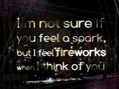 i see fireworks when i think of you