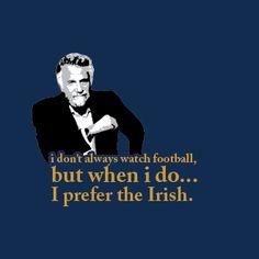 Always prefer the Irish!