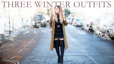 Winter Trends 2017: 3 Winter Outfits   Style   Hello October