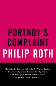 Portnoy�s Complaint, by Philip Roth   32 Books Guaranteed To Make You Laugh Out Loud