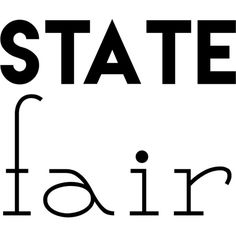 State Fair text ❤ liked on Polyvore featuring text