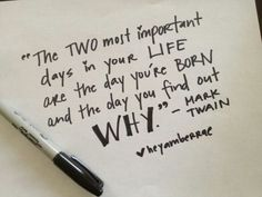 Two most important days...Mark Twain