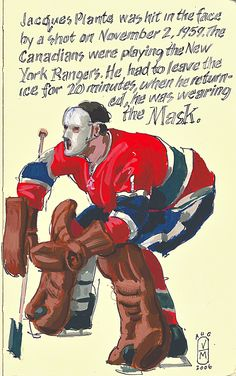 The innovator, Jacques Plante - moleskin drawing by Vince Mancuso Hockey Goalie, Hockey Players, Ice Hockey, Montreal Canadiens, Hockey Drawing, Native Canadian, Hockey Pictures, Goalie Mask, Book Drawing