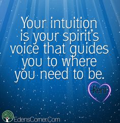 Your intuition is your spirit's voice that guides you to where you need to be. Listen to your soul, it knows where you want to be. Spiritual Love, Spiritual Quotes, Love Quotes, Inspirational Quotes, Passion For Life, Key To Happiness, Parent Resources, What Inspires You, Listening To You