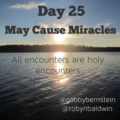 May Cause Miracles by Gabby Bernstein - Week 4 May Cause Miracles, Gabrielle Bernstein, Awakening Quotes, Daily Affirmations, Spirituality, Relationship, Thoughts, Day, Life