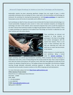 Advanced IC Engine Workshops for Students to Learn New Technologies and Developments.  Click here: http://www.xpdiresolutions.net/