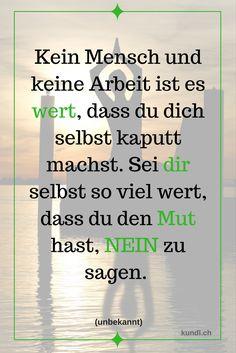 #zitate #weisheiten #wert #selbstwert #mut #du #kinesiologie #schweiz #schwyz #nein #sagen #neinsagen