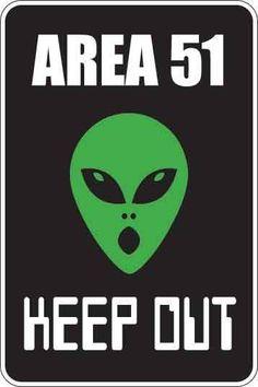Area 51 Sign Decal #Area51