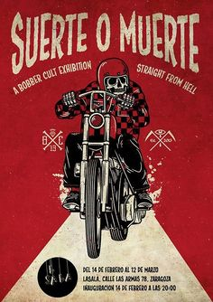 Suerte o Muerte : A bobber cult exhibition. Straight from Hell Bike Poster, Motorcycle Posters, Bobber Motorcycle, Poster Retro, Poster Ads, Old Posters, Vintage Posters, Course Moto, Fantasy Anime