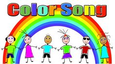 Colors Song - Color Song for Children - Kids Songs by The Learning Station- interactive Kindergarten Colors, Kindergarten Music, Preschool Music, Preschool Learning, Learning Apps, Music For Kids, Kids Songs, Color Songs For Toddlers, Preschool Color Activities