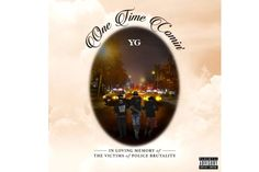 """YG Releases New Song """"One Time Comin'"""" About Police Brutality"""