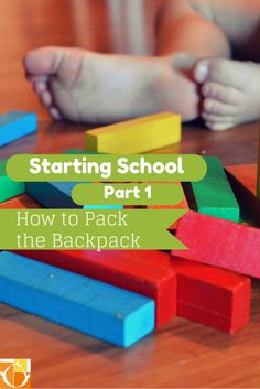 starting school part 1 – how to pack the [emotional] backpack