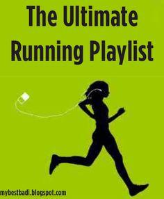 Ultimate Running Playlist