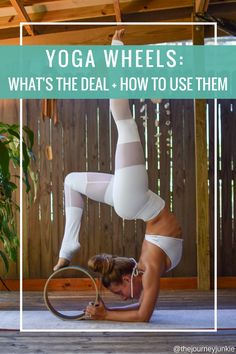 Yoga Wheel: What's the deal + How to use them - Pin now, read later!
