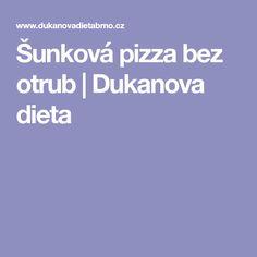 Šunková pizza bez otrub | Dukanova dieta Pizza, Paleo, Beach Wrap, Paleo Food